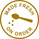 Made fresh on order